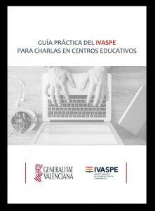 Ebook - Guía práctica del IVASPE para charlas en centros educativos